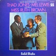Ruth Brown「The Big Band Sound Of Thad Jones・Mel Lewis Featuring Miss Ruth Brown」Solid State SS18041