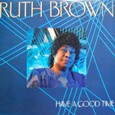 Ruth Brown「Have A Good Time」 Fantasy F9661