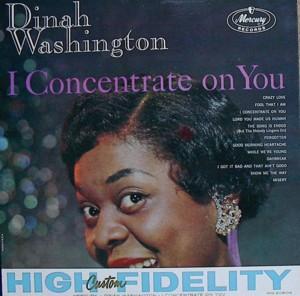 Dinah washington [I CONCENTRATE ON YOU] MERCURY MG20604 SR60604