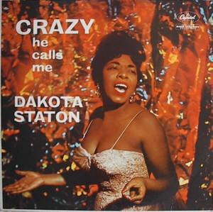 Dakota Staton「Crazy He Calls Me」Capitol T1170