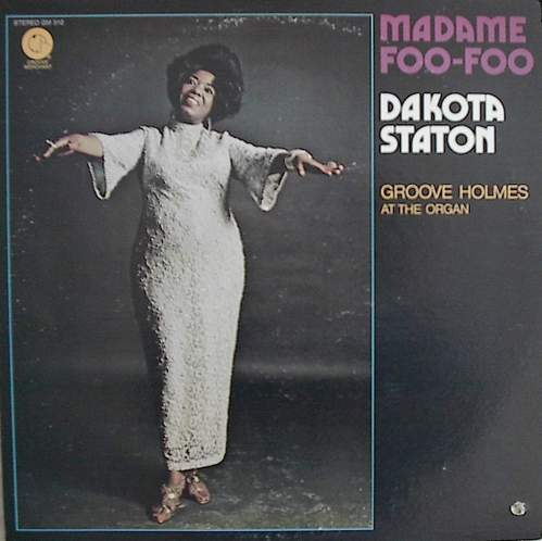 Dakota staton「Madame Foo-Foo」Groove Merchant GM 510