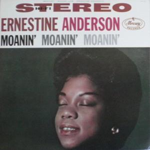 Ernestine Anderson [Moanin' Moanin' Moanin'] Mercury MG20582(15PJ37)