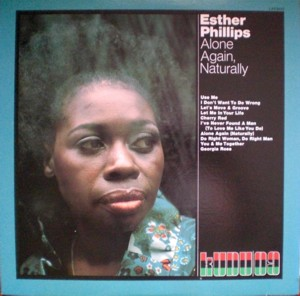 Esther Phillips 「Alone Again Naturally」 KUDU 09