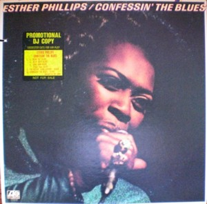 Esther Phillips 「Confessin' Blues」Atlantic SD-1680