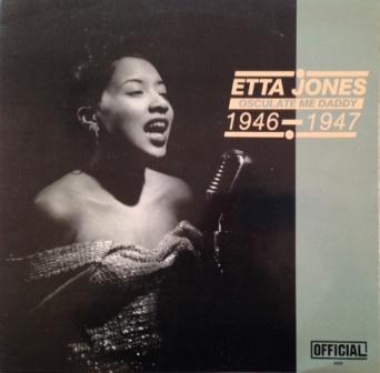 Etta Jones「Osculate Me Daddy」1946-1947 Offical6000
