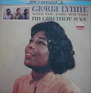 Gloria Lynne [ I'm Glad There Is You] Everest SDBR 1126