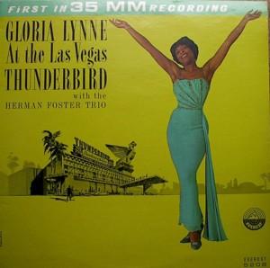 Gloria Lynne [ Gloria Lynne At The Las Vegas Thunderbird] Everest LPBR 5208