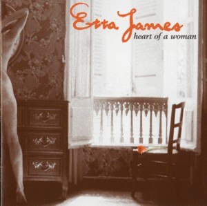 Etta James 「Heart Of A Woman」 Private Music 1005 82180 2