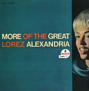 Lorez Alexandria「More Of The Great」Impulse A76
