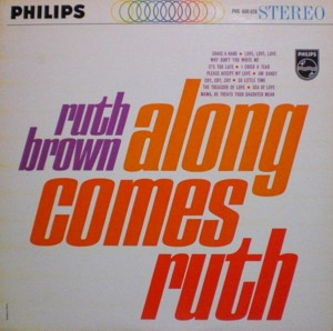 Ruth Brown「Along Comes Ruth」Philips PHS600-028