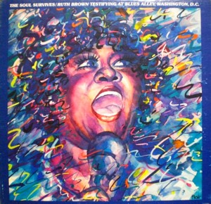 Ruth Brown「The Soul Survives/Ruth Brown Testifying At Blues Alley、Washington DC」Flair PG8201