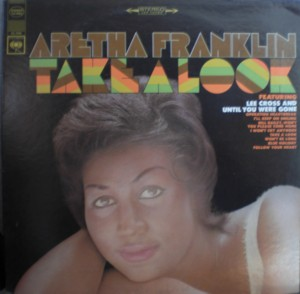Aretha Franklin [Take A Look]Columbia CS9554