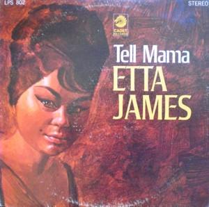 Etta James「Tell Mama」 Cadet LPS802