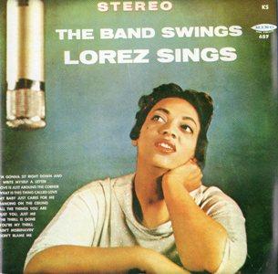 Lorez Alexandria「The Band Swings, Lorez Sings」King657