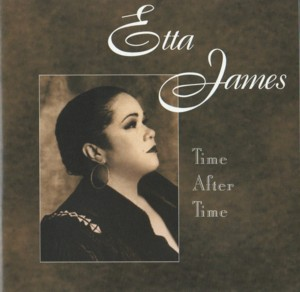 Etta James 「Time After Time」 Private Music 10058 21282