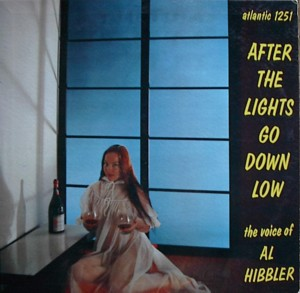 AL Hibbler「After The Lights Go Down Low」Atlantic 1251