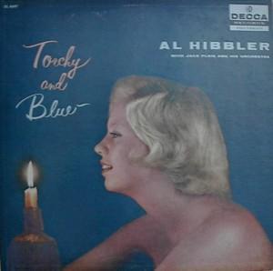 Al Hibbler 「Torchy And Blue」 Decca Dl 8697