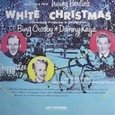 Bing Crosby*Danny Kaye[Selection From Irving Berlin's White Christmas]MCA MCL1777(Decca原盤)