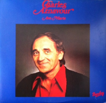 Charles Aznavour 「Ave Maria」Barclay-London L25B1006