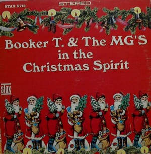 Booker T. & The MG's 「In The Christmas Spirit」 Stax S713
