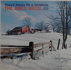 ★ The Ames Brothers「There'll Always Be A Christmas」Victor LPM1541