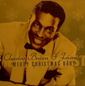 ★ Charles Brown & Friends「Merry Christmas Baby」 Rvel3020610882