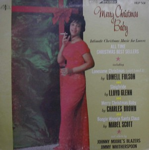 ★ Lowell Fulson、Jimmy Witherspoon、&Others「Merry Christmas Baby」Hollywood LP501