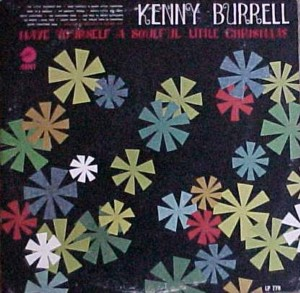 ★ Kenny Burrell「Have Yourself A Soulfull Little Christmas」Cadet LP779