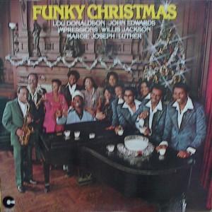 ★ Lou Donaldson、Willis Jackson、&Others「Funky Christmas」Cotillion SD9911