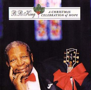 ★ B.B King 「A Christmas Celebration Of Hope」 MCA UICC1034