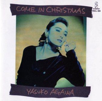 Yasuko Agawa [Come In Christmas]日本ビクター VICL89
