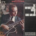 Hank Garland 「The Unforgettable Guitar Of Hank Garland」Columbia CS8713