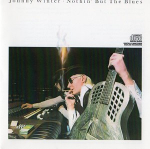 「Nothing But The Blues」Blue Sky CD7464-34813-2